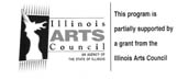 This program is partially supported by a grant from the Illinois Arts Council, a state agency.
